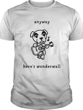 Dog playing guitar anyway heres wonderwall shirt