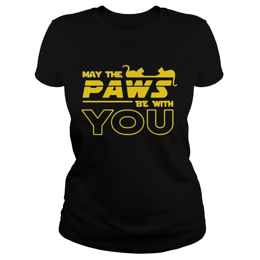 May The Paws Be With You  Classic Ladies
