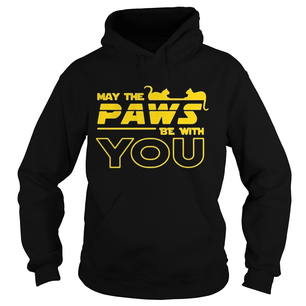 May The Paws Be With You  Hoodie