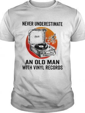 Never underestimate an old man with vinyl records moonblood shirt
