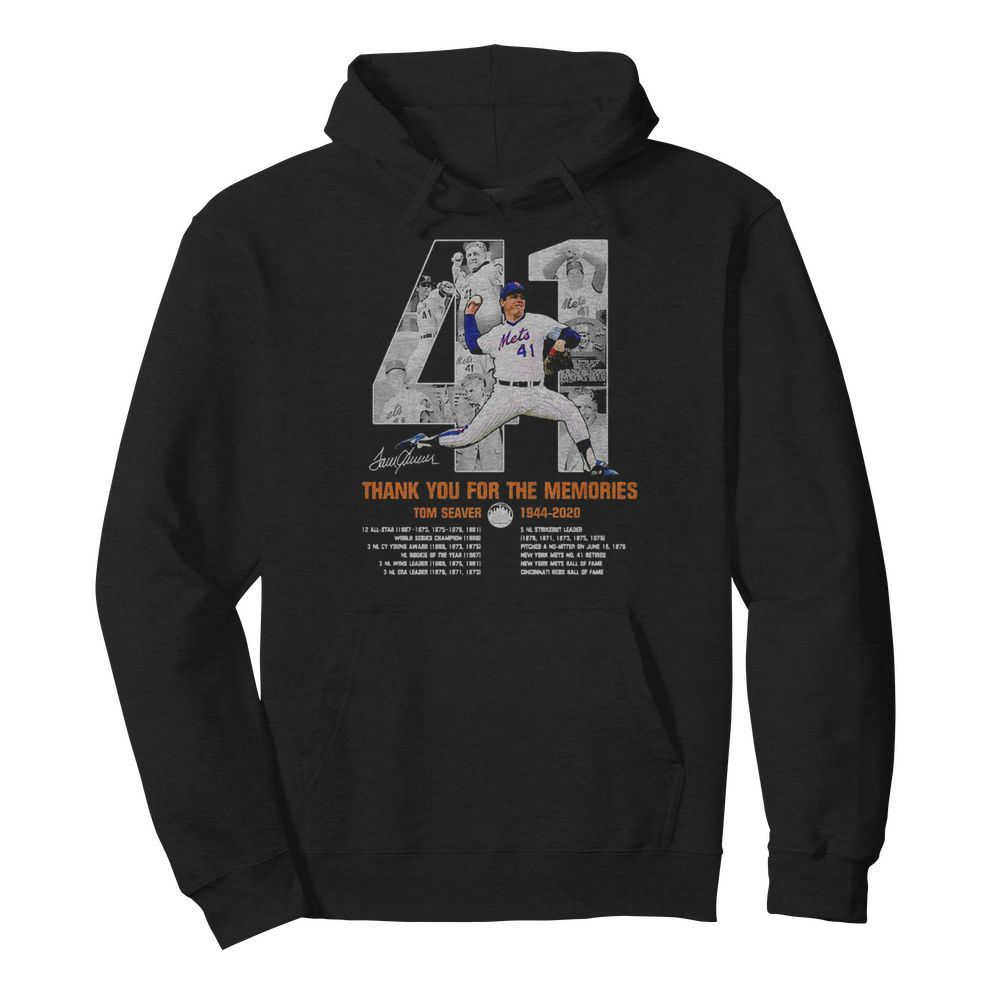 41 Tom Seaver 1944 2020 Thank You For The Memories Signature  Unisex Hoodie