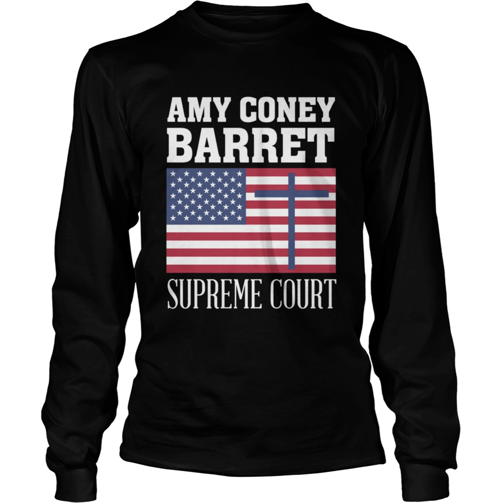 Amy Coney Barrett For Supreme Court Justice SCOTUS ACB 2020  Long Sleeve