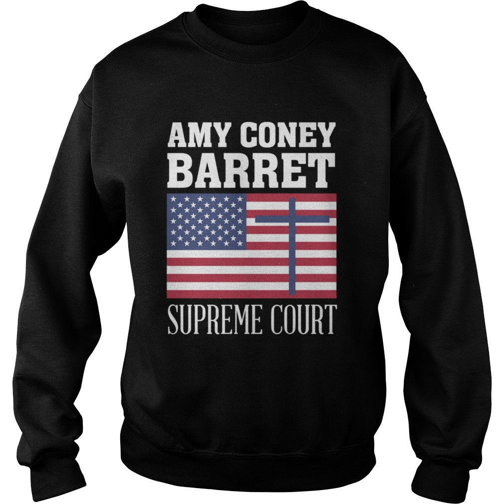 Amy Coney Barrett For Supreme Court Justice SCOTUS ACB 2020  Sweatshirt
