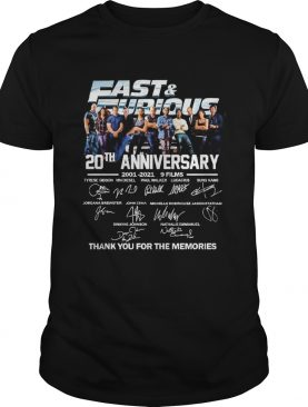 Fast and Furious 20th anniversary 2001 2021 9 films thank you for the memories shirt
